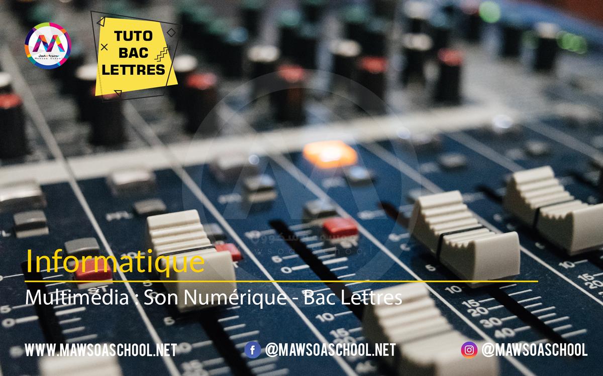 Informatique: Multimédia : Son Numérique - Bac Lettres