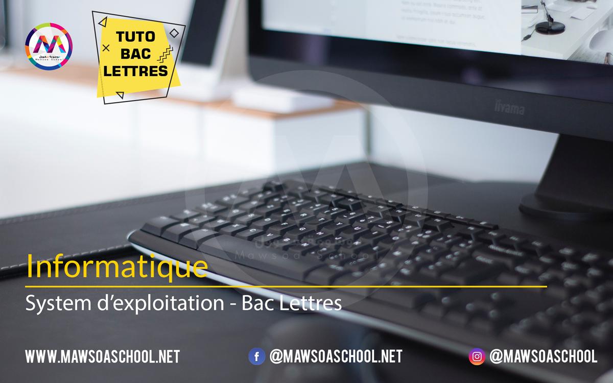Informatique: System d'exploitation - Bac Lettres